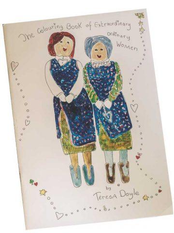 The Colouring Book of Extraordinary Ordinary Women